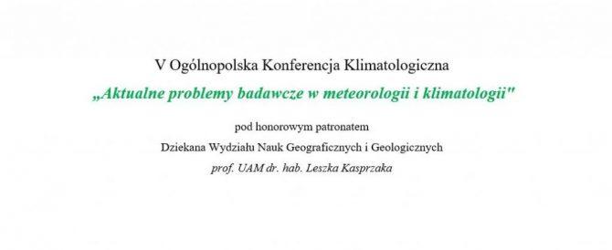 V Ogólnopolska Konferencja Klimatologiczna 2019